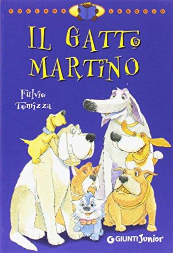 9788809023086: Il gatto Martino. Ediz. illustrata