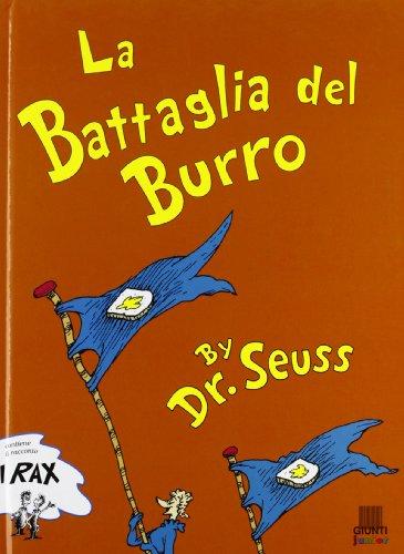 9788809024496: La battaglia del burro. Ediz. illustrata