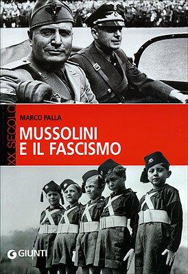 9788809028739: Mussolini e il fascismo