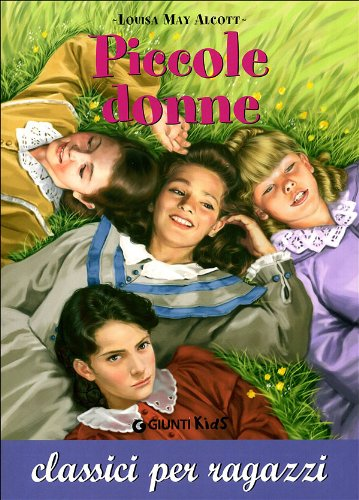 Piccole donne (Italian translation of Little Women): Alcott Louisa