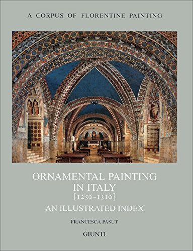 9788809029538: Ornamental painting in Italy (1250-1310) (Corpus of florentine painting.Sez.I)