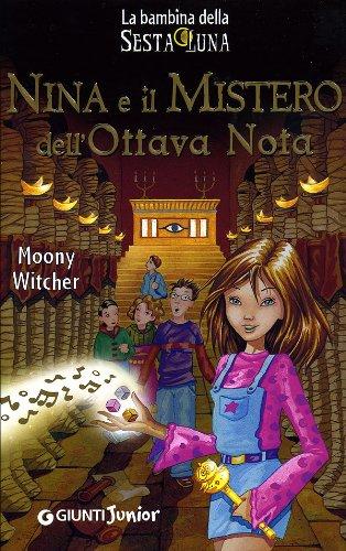 9788809031319: Nina e il mistero dell'ottava nota