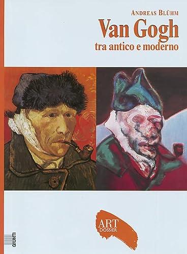 9788809031609: Van Gogh. Tra antico e moderno. Ediz. illustrata (Dossier d'art)
