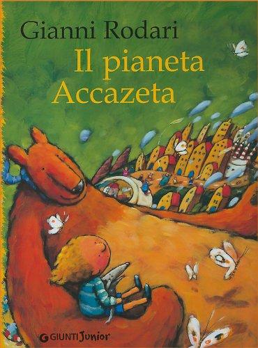 9788809032279: Il pianeta Accazeta