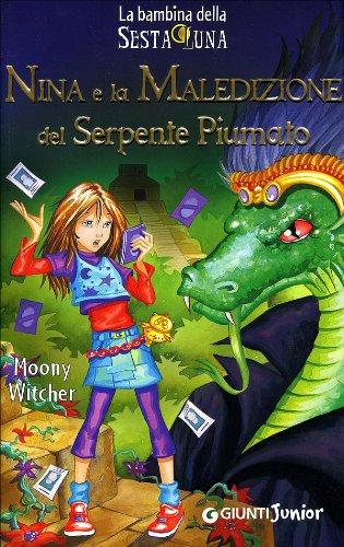 9788809033191: Nina e la maledizione del serpente piumato