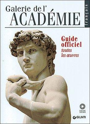 Galerie de l'Académie. Guide officiel. Toutes les: Franca Falletti, Marcella