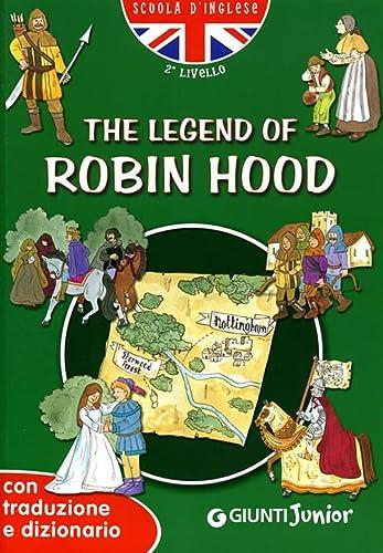 9788809042797: The legend of Robin Hood. Con traduzione e dizionario