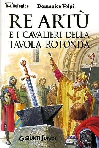 Re Artù e i cavalieri della Tavola: Domenico Volpi