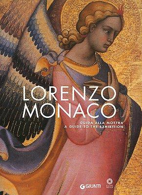 9788809047570: Lorenzo Monaco. Guida alla mostra-A Guide to the Exhibition (Cataloghi mostre)
