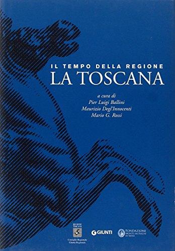9788809047679: Il tempo della Regione. La Toscana