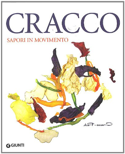 9788809047914: Cracco. Sapori in movimento