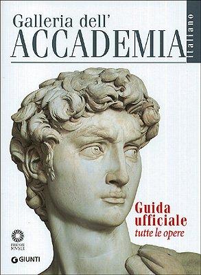 9788809048805: Galleria dell'Accademia. Guida ufficiale. Tutte le opere (Guide uff. musei fiorentini. Complete)