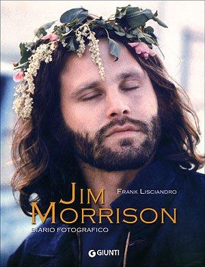 9788809049116: Jim Morrison. Diario fotografico. Ediz. illustrata (Bizarre)