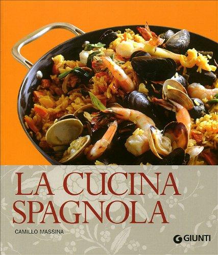 9788809051928: La cucina spagnola. Ediz. illustrata (Cucina internazionale)