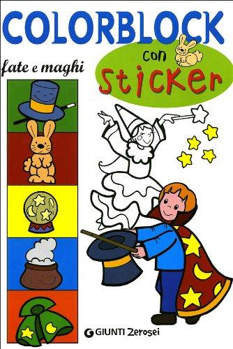 Colorblock. Fate e maghi. Con stickers (Paperback)