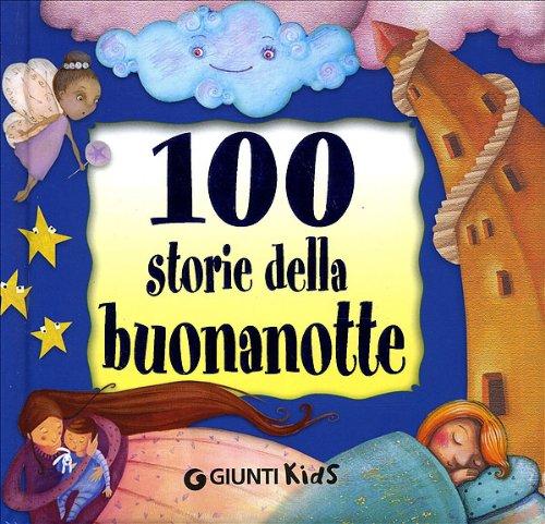 9788809059733: Cento storie della buonanotte (Compatti imbottiti)