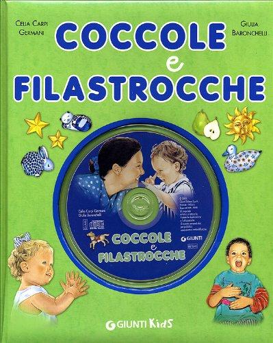 Coccole e filastrocche. Con CD Audio