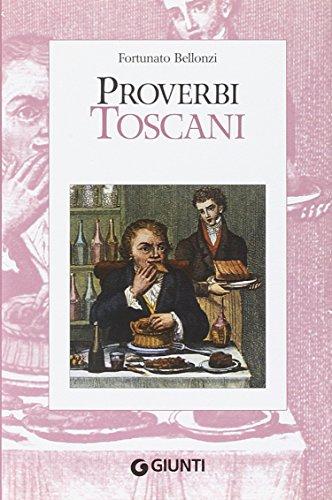 Proverbi Toscani - Bellonzi, Fortunato