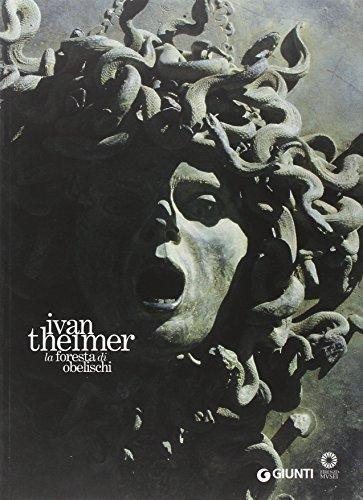 9788809062313: Ivan Theimer. La foresta di obelischi