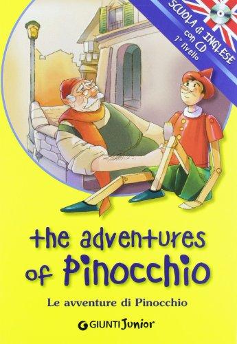 The adventures of Pinocchio-Le avventure di Pinocchio.