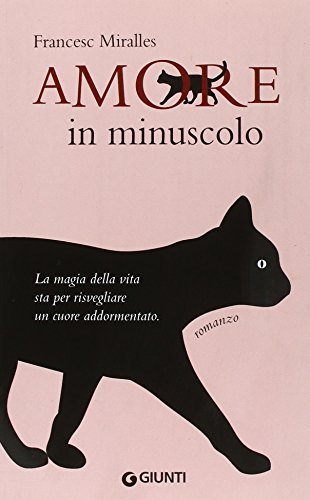Amore in Minuscolo. - Miralles, Francesc