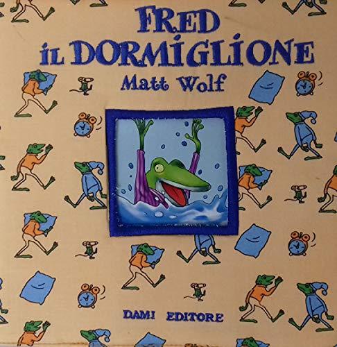 Fred il dormiglione (8809140532) by Matt Wolf