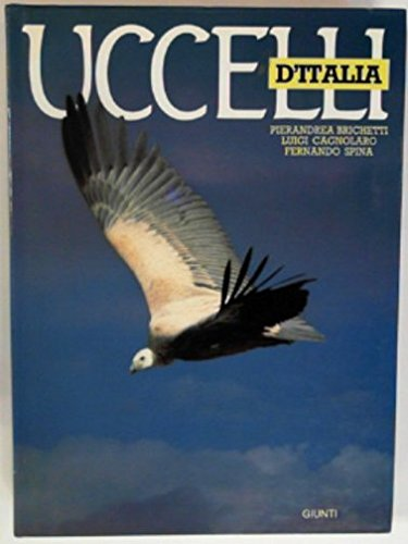 Uccelli d'Italia.: Brichetti,Pierandrea. Cagnolaro,Luigi.