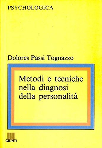 9788809201354: Metodi e tecniche nella diagnosi della personalità. I test proiettivi