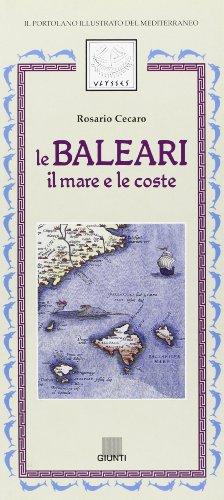9788809202870: Le baleari. Il mare e le coste