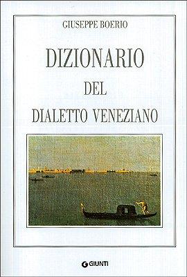 9788809203587: Dizionario del dialetto veneziano