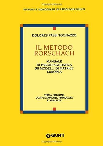 Il metodo Rorschach: Dolores Passi Tognazzo