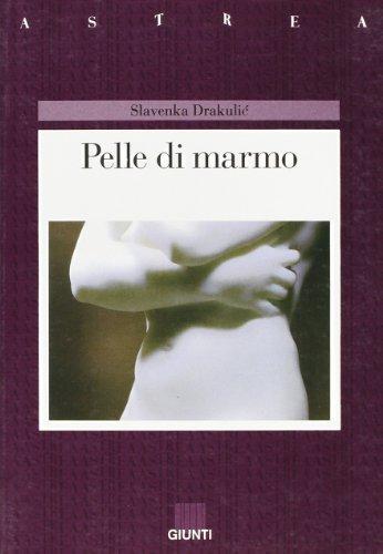 9788809204928: Pelle di marmo (Astrea)