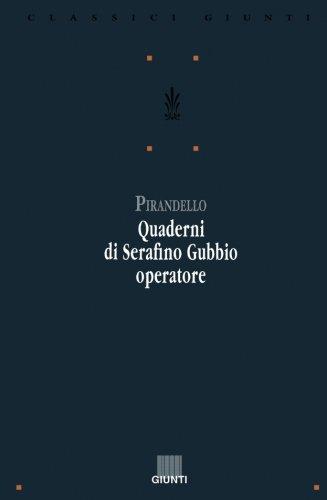 9788809205215: Quaderni di Serafino Gubbio operatore