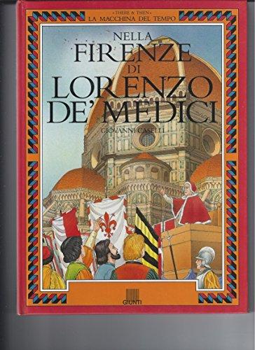 9788809206267: Nella Firenze di Lorenzo de' Medici