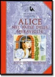 9788809209879: Alice Nel Pases Delle Meraviglie Alice Nello Specchio