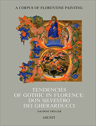 9788809212596: Tendencies of gothic in Florence: don Silvestro dei Gherarducci