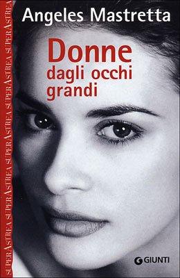 Donne dagli occhi grandi (9788809214170) by [???]