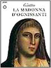 9788809214613: Giotto. La Madonna d'Ognissanti