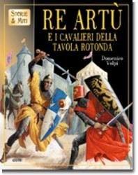 9788809047020 re art e i cavalieri della tavola rotonda - Cavalieri della tavola rotonda ...