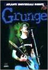 9788809217300: Grunge (Atlanti universali Giunti)