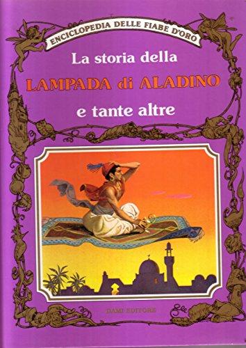 La storia della lampada di Aladino e: n/a