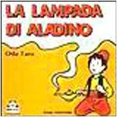 La lampada di Aladino (Le fiabe di: Oda Taro