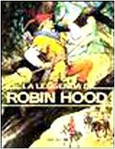 9788809608436: La leggenda di Robin Hood (Mitologia)