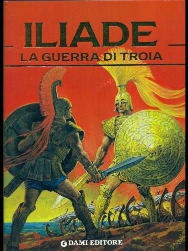 9788809608481: Iliade. La guerra di Troia