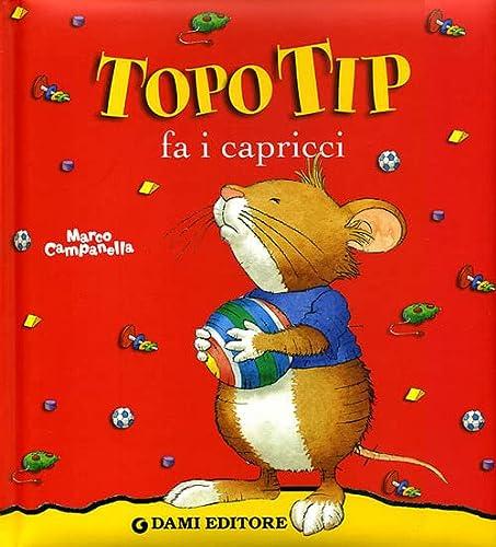 9788809611511: Topo Tip Fa I Capricci