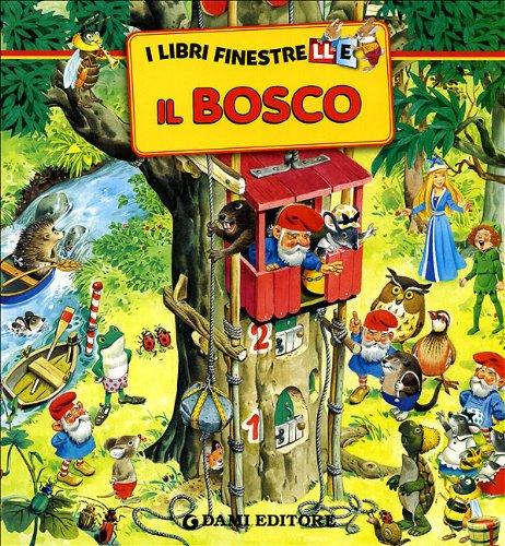 9788809613119: I Libri Finestrelle -Il Bosco- (Italian Edition)