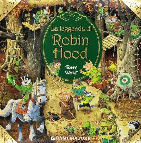 9788809616011: La leggenda di Robin Hood
