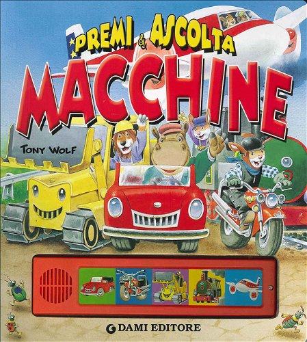 9788809616561: Macchine. Premi e ascolta. Ediz. illustrata