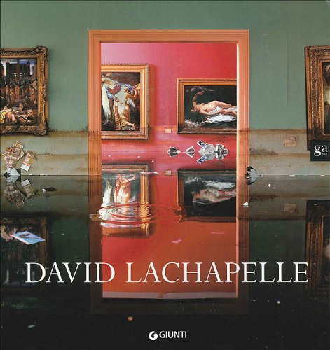 David LaChapelle (French Edition): Torres, Fred, Mercurio, Gianni