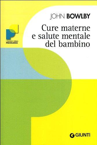 9788809742529: Cure materne e salute mentale del bambino